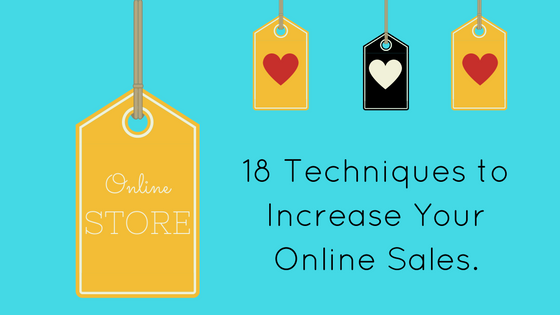 18 techniques to increase your online sales