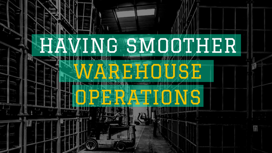 Having Smoother Warehouse Operations