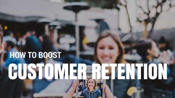 HOW TO BOOST CUSTOMER LOYALTY