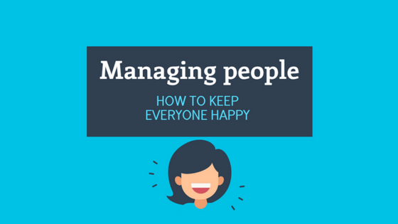 managing people how to keep everyone happy
